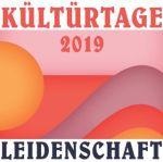 Kültürtage 2019 - Leidenschaft